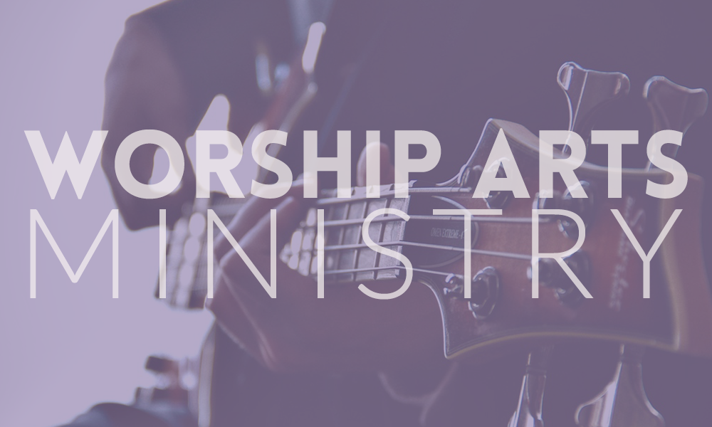 Worship Arts Ministry